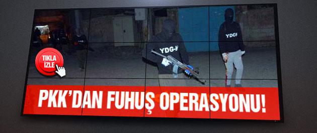 PKK'dan Mardin'de fuhuş operasyonu!