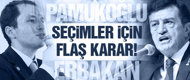 Pamukoğlu ve Erbakan'dan flaş seçim kararı!
