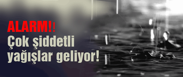 Hava durumu meteorolojiden şiddetli yağış alarmı!