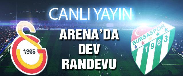 Galatasaray'ın konuğu Bursaspor (CANLI)