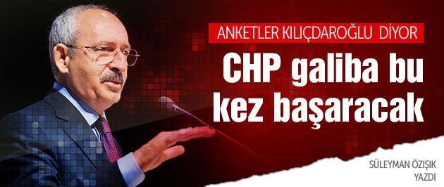 Anketler, 'CHP bu kez başaracak' diyor!