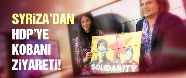 Syriza'dan Kışanak'a Kobani ziyareti!