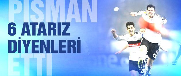 Beşiktaş 6 atarız diyenleri pişman etti