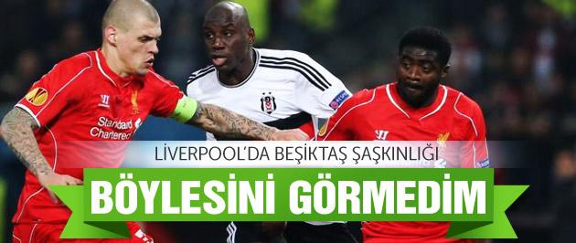 Liverpool'da Beşiktaş şaşkınlığı