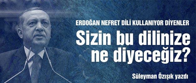Erdoğan'a bu sözleri kimler söyletti?