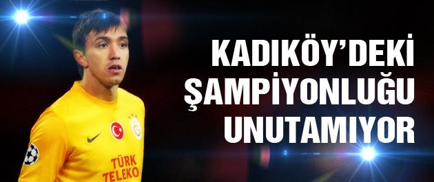 Kadıköy'deki şampiyonluğu unutamıyorum