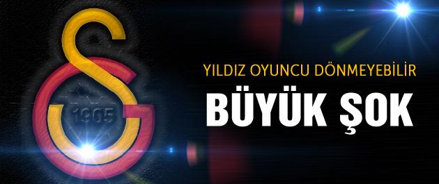 Galatasaraylı yıldız geri dönmeyebilir