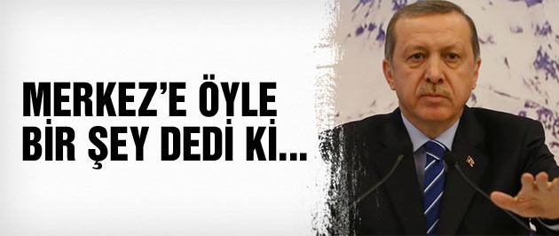 Erdoğan'dan Merkez Bankası'na çok ağır sözler