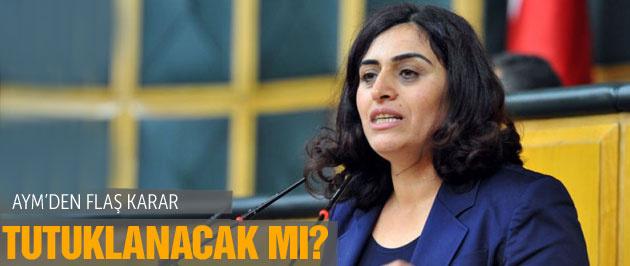Sebahat Tuncel tutuklanacak mı AYM'den flaş karar!