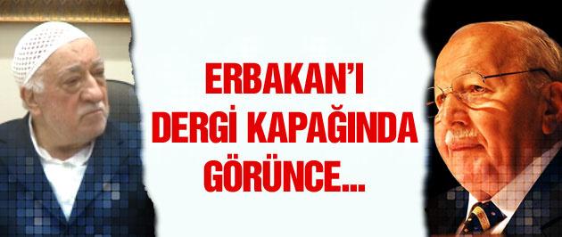 Gülen Erbakan'ı derginin kapağında görünce