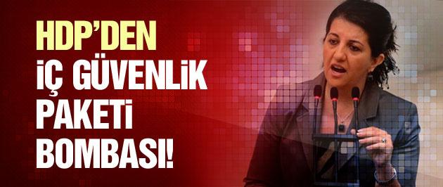 HDP'den iç güvenlik paketi bombası!