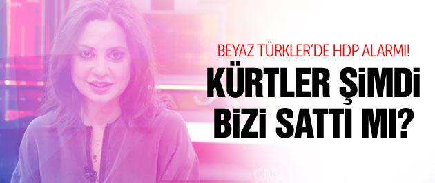 'Kürtler Erdoğan'la anlaşıp bizi sattı mı?'