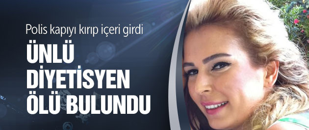 Yelda Kahvecioğlu evinde ölü bulundu