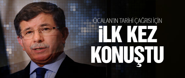 Başbakan Davutoğlu'ndan 'Öcalan'ın çağrısı' için ilk yorum