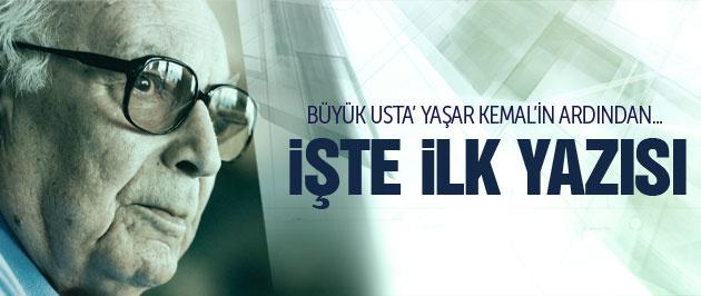 Yaşar Kemal'in ilk gazete yazısı