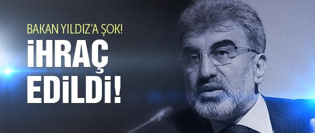 Bakan Taner Yıldız'a ihraç şoku!