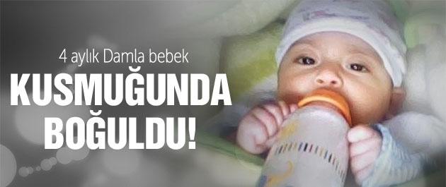 4 aylık bebek kusmuğunda boğuldu