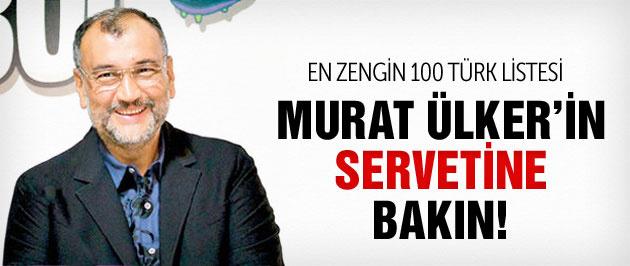 En zengin Murat Ülker servetine bakın!