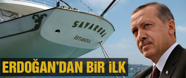 Cumhurbaşkanı Erdoğan'dan Savarona'da bir ilk!