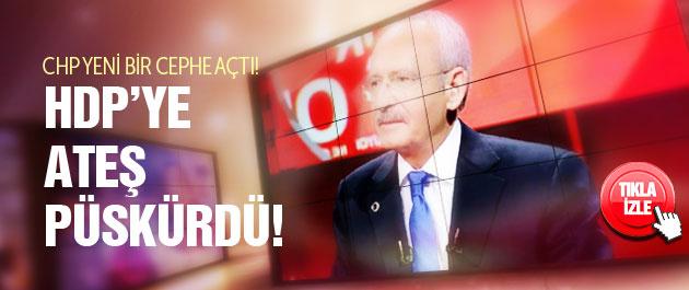 Kılıçdaroğlu'ndan HDP'ye ağır suçlamalar!