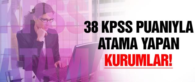38 KPSS puanıyla memur olun!