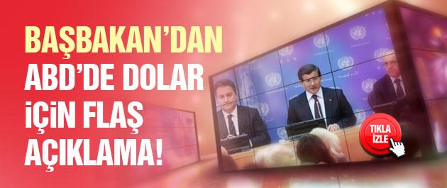 Davutoğlu'ndan ABD'de dolar açıklaması!