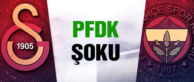 Galatasaray ve Fenerbahçe'ye PFDK şoku