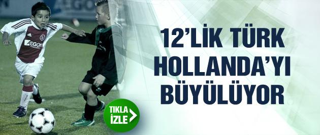 12'lik Ajaxlı Türk Hollanda'yı büyülüyor