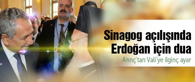 Sinagog açılışında Erdoğan'a dua!