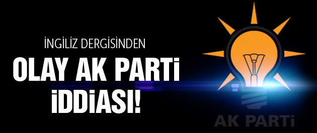 Economist'ten olay AK Parti iddiası!