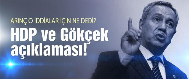Arınç'tan Gökçek ve HDP açıklaması!