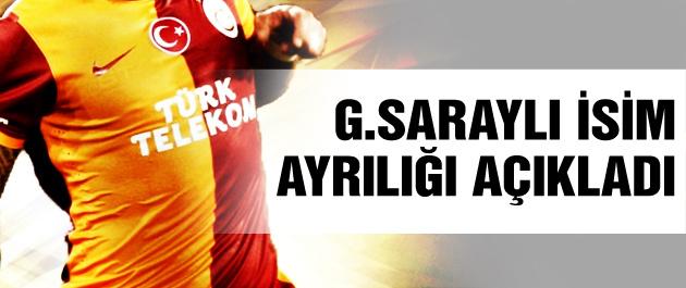 Galatasaraylı futbolcu ayrılığı açıkladı