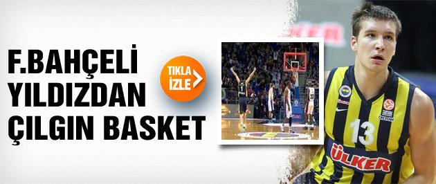 Bogdanovic'ten çılgın basket