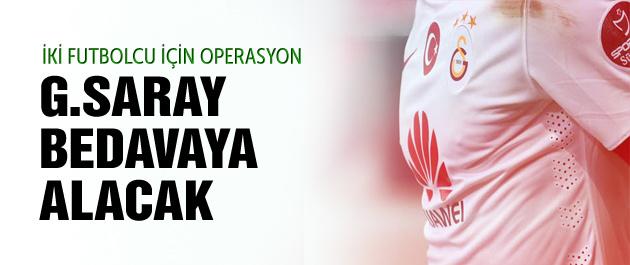 Galatasaray'a bedavaya iki futbolcu