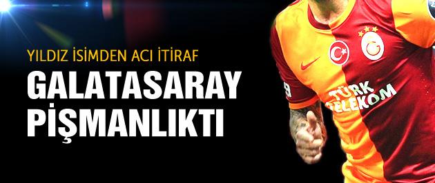 Galatasaraylı yıldızdan acı itiraf