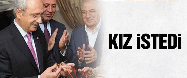 CHP lideri Kılıçdaroğlu kız istedi