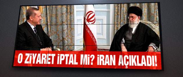 Erdoğan ziyareti iptal mi? İran'dan flaş açıklama!