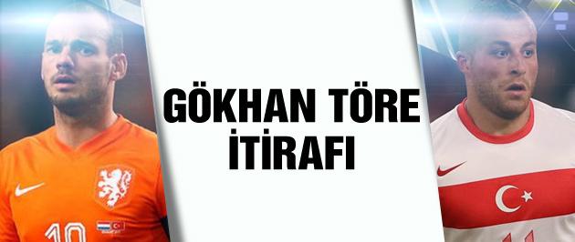 Sneijder'den Gökhan Töre itirafı