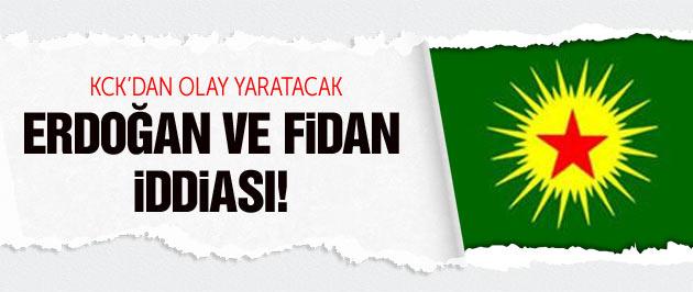 KCK'dan olay Erdoğan ve Hakan Fidan iddiası!