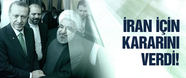Erdoğan'ın İran kararı belli oldu!