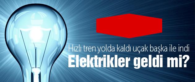 Elektrik kabusu niye kesildi ne zaman gelecek?