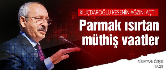 Kemal Kılıçdaroğlu'ndan parmak ısırtan vaatler!