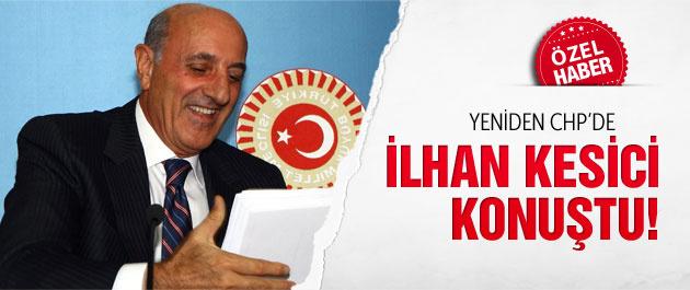 CHP'nin adayı İlhan Kesici'den ilk değerlendirme!