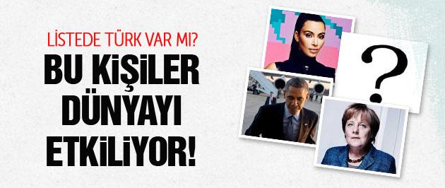 Dünyayı bu isimler etkiliyor! Türk var mı?