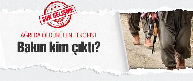 Ağrı'da öldürülen terörist bakın kim çıktı?
