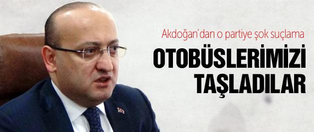 Akdoğan'dan o partiye şok suçlama!