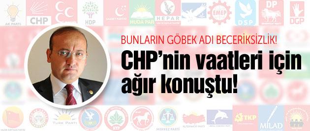Yalçın Akdoğan CHP'nin vaatleri için ağır konuştu!