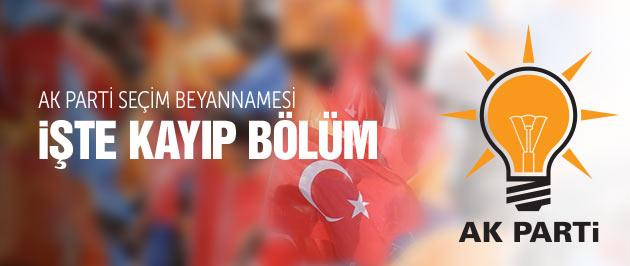 AK Parti Seçim Beyannamesi işte kayıp bölüm