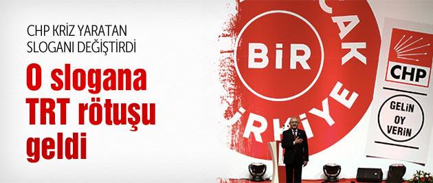 CHP'nin o sloganına TRT'den rötuş!