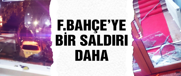 Fenerbahçe'ye bir saldırı daha!